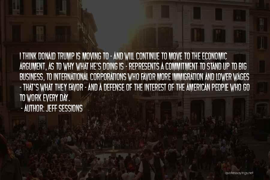 The Big Day Quotes By Jeff Sessions
