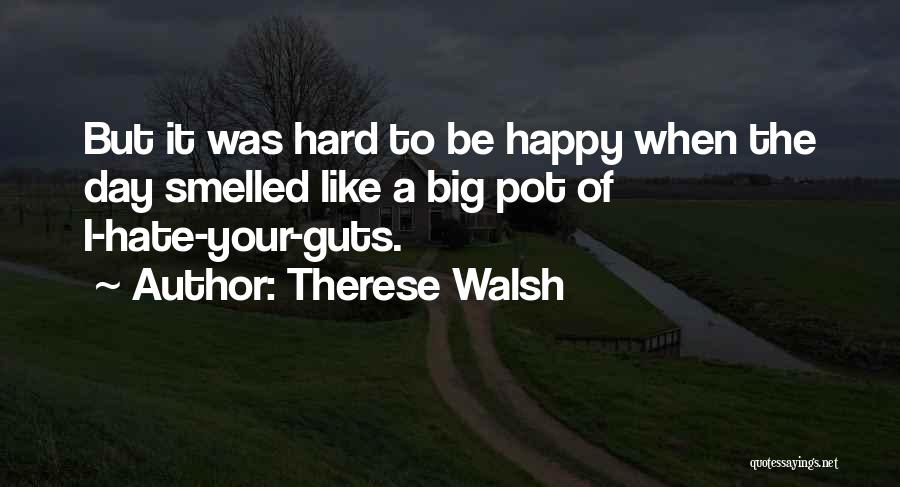 The Big Day Quotes By Therese Walsh