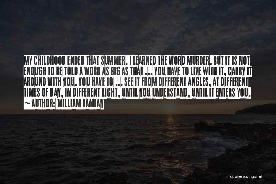 The Big Day Quotes By William Landay