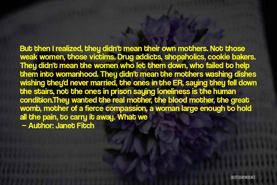 The Big Field Quotes By Janet Fitch