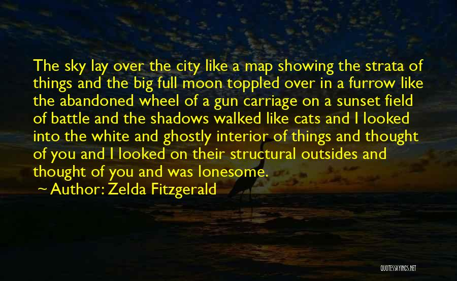 The Big Field Quotes By Zelda Fitzgerald