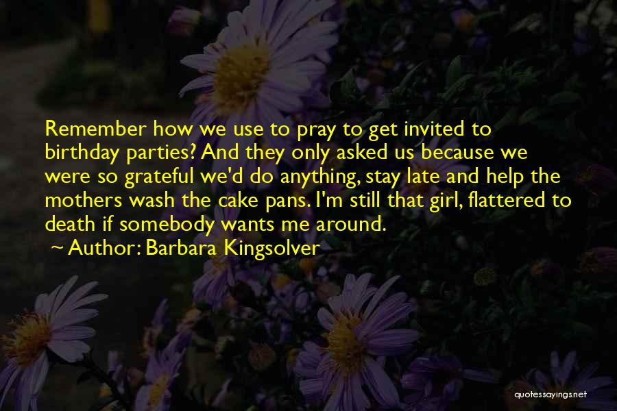 The Birthday Girl Quotes By Barbara Kingsolver