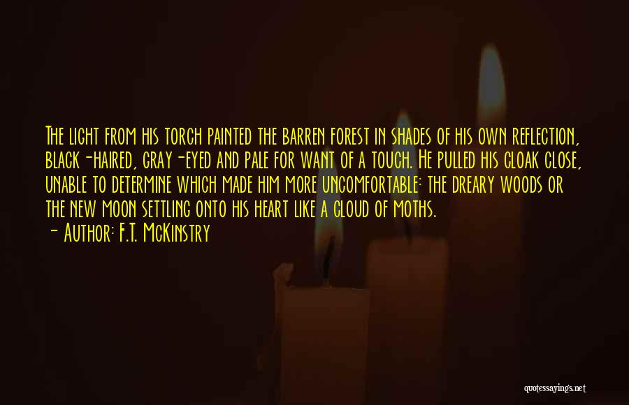 The Black Forest Quotes By F.T. McKinstry