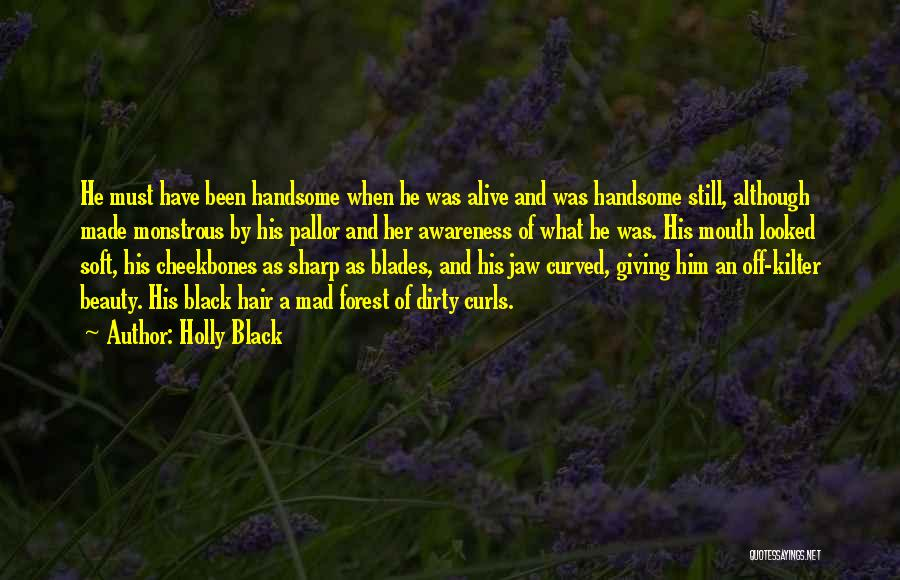 The Black Forest Quotes By Holly Black