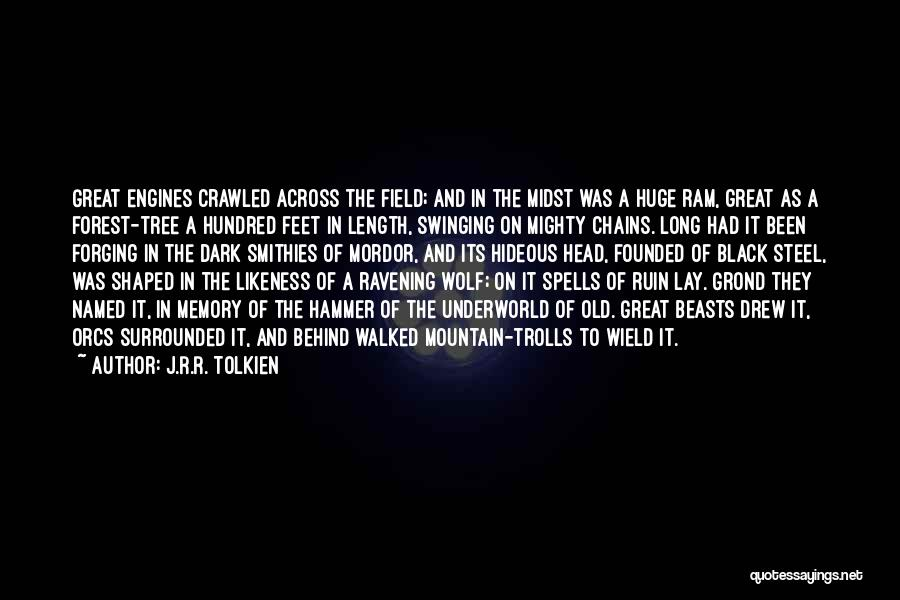 The Black Forest Quotes By J.R.R. Tolkien