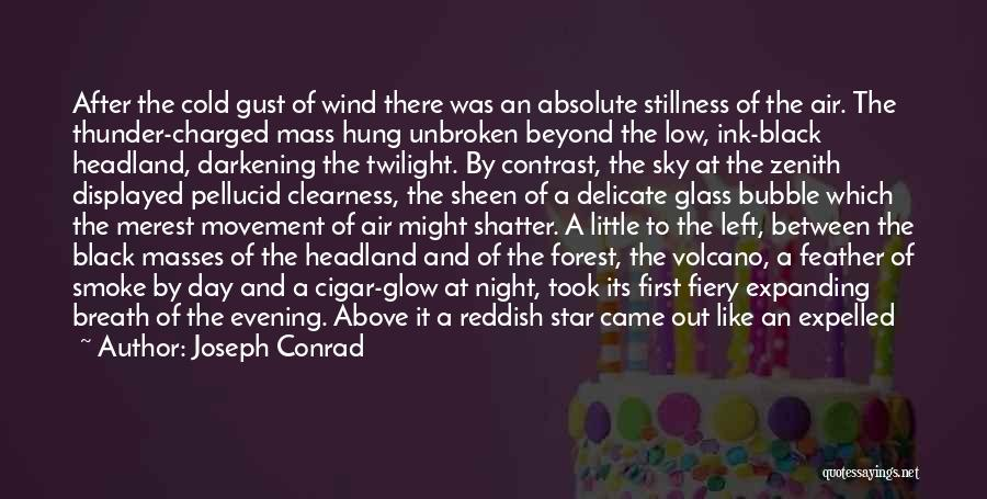The Black Forest Quotes By Joseph Conrad