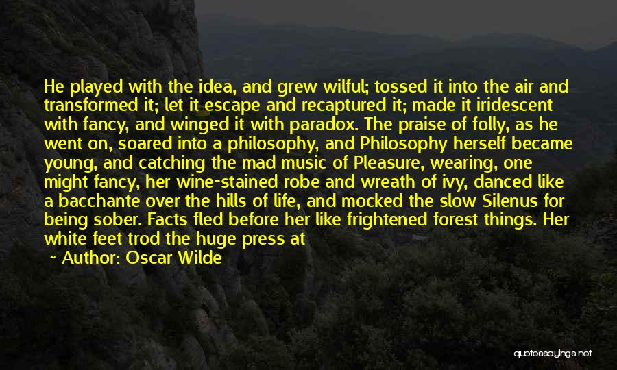 The Black Forest Quotes By Oscar Wilde
