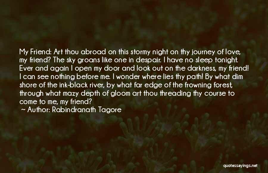 The Black Forest Quotes By Rabindranath Tagore
