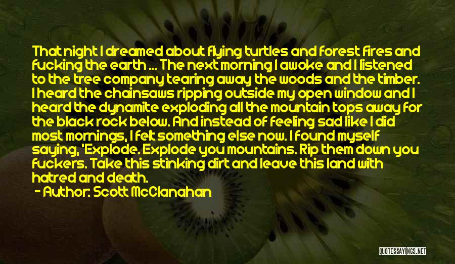 The Black Forest Quotes By Scott McClanahan