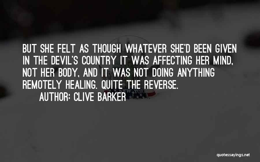 The Body Healing Itself Quotes By Clive Barker