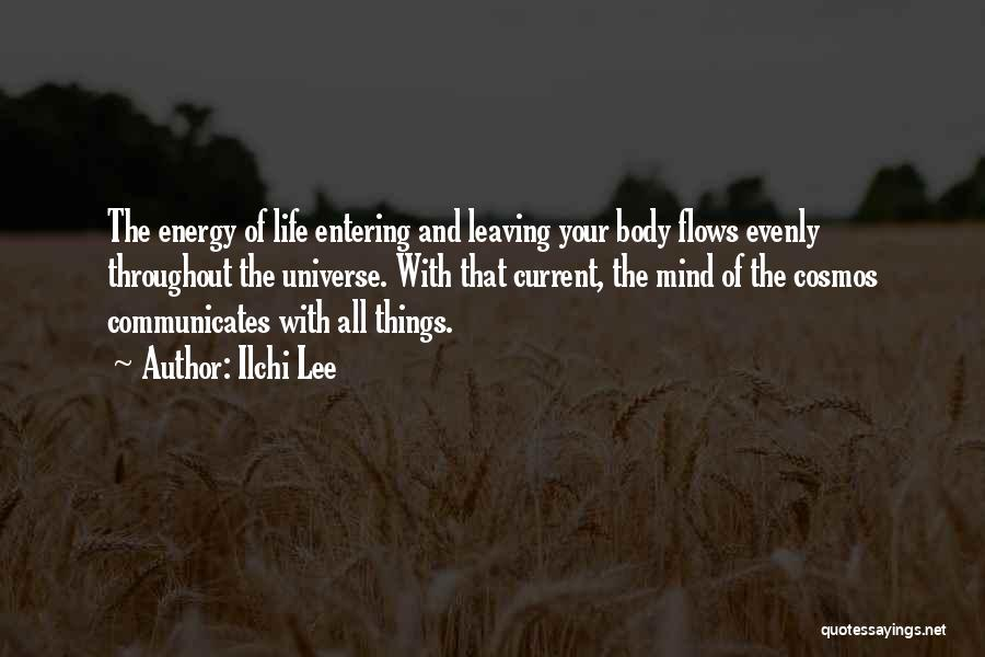 The Body Healing Itself Quotes By Ilchi Lee