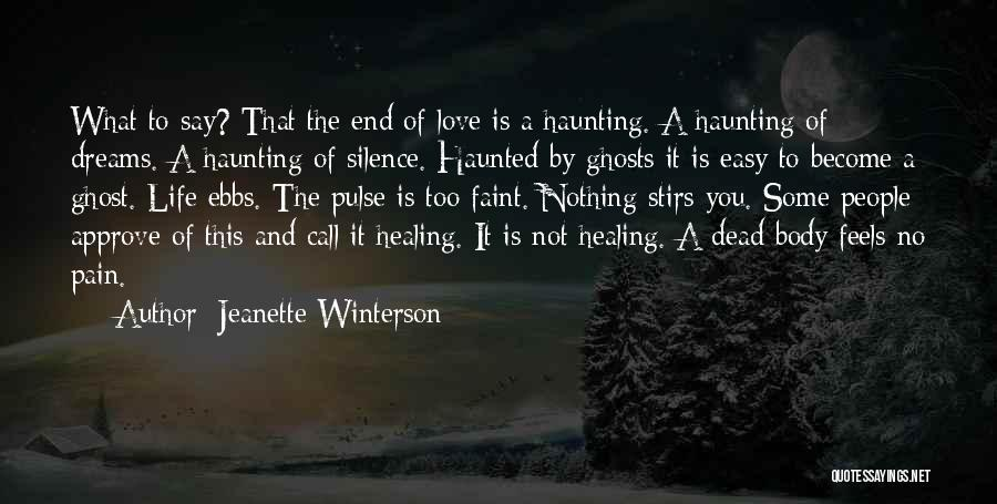 The Body Healing Itself Quotes By Jeanette Winterson