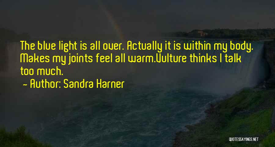 The Body Healing Itself Quotes By Sandra Harner