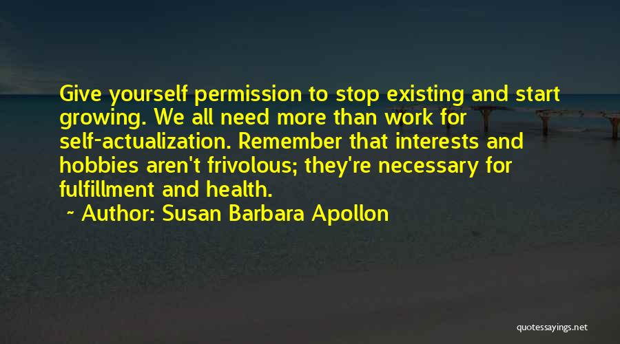 The Body Healing Itself Quotes By Susan Barbara Apollon