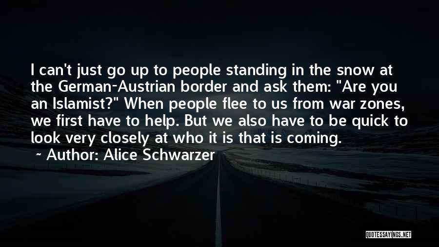The Border Quotes By Alice Schwarzer