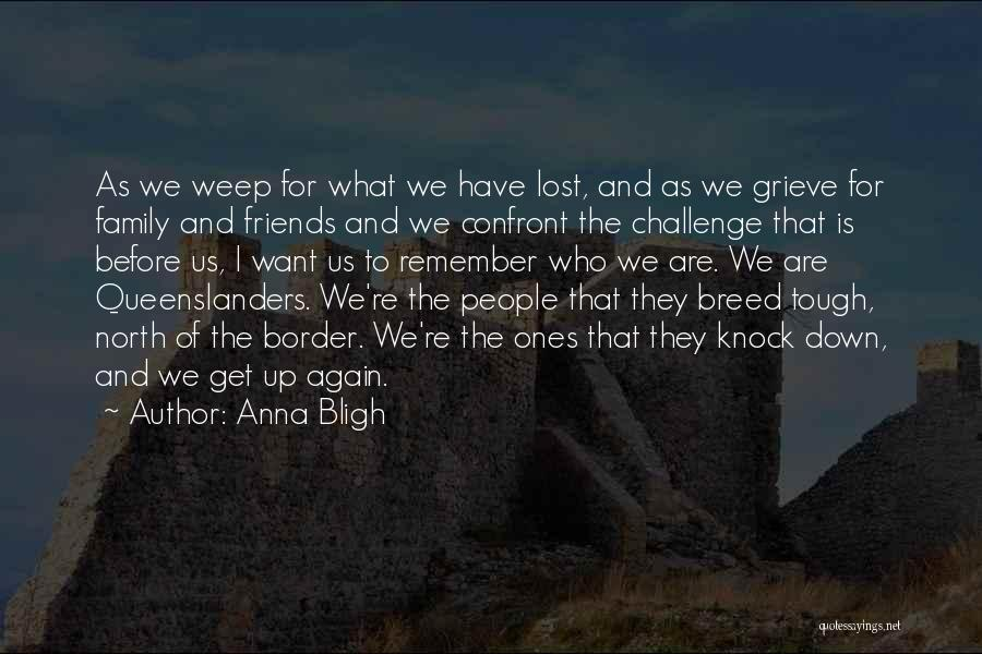 The Border Quotes By Anna Bligh