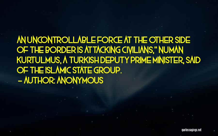 The Border Quotes By Anonymous