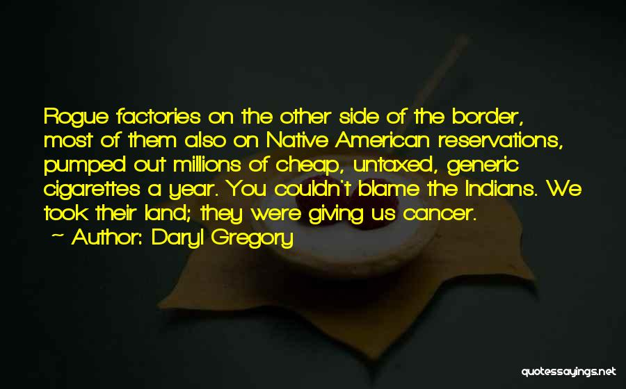 The Border Quotes By Daryl Gregory