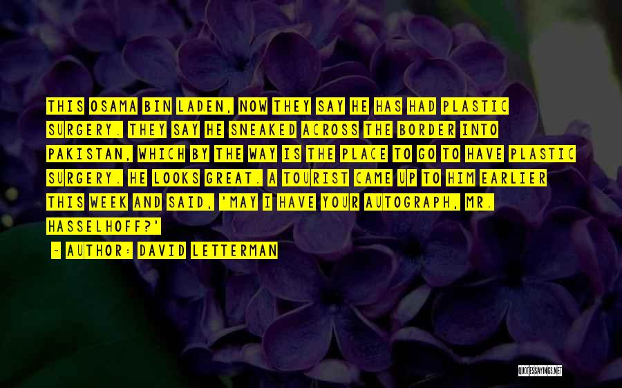 The Border Quotes By David Letterman