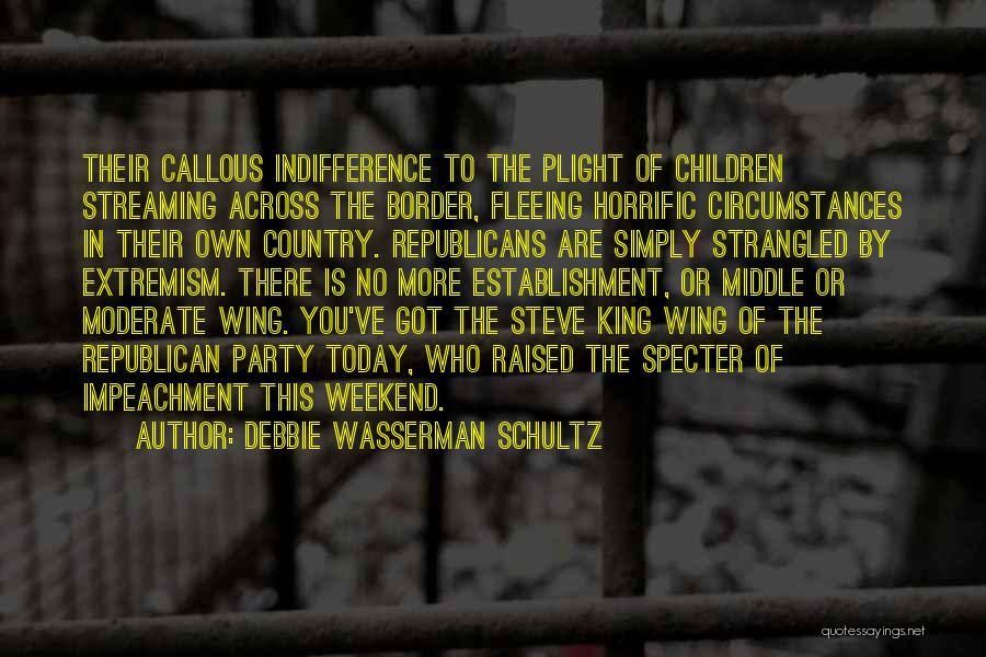 The Border Quotes By Debbie Wasserman Schultz
