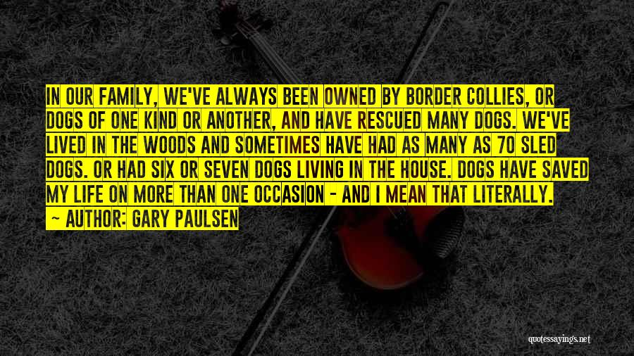 The Border Quotes By Gary Paulsen