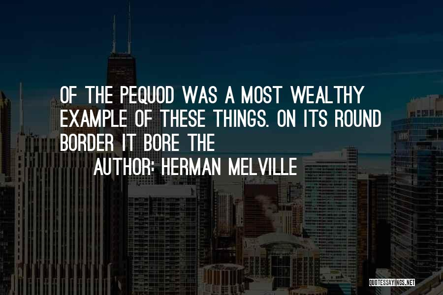 The Border Quotes By Herman Melville