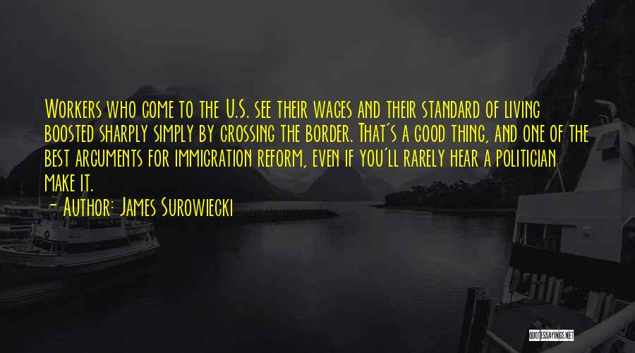 The Border Quotes By James Surowiecki