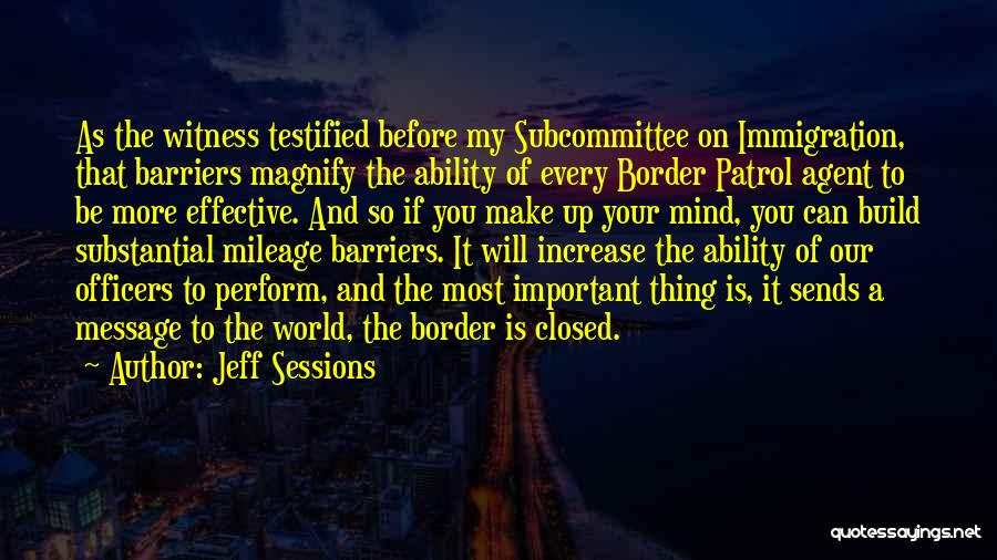 The Border Quotes By Jeff Sessions