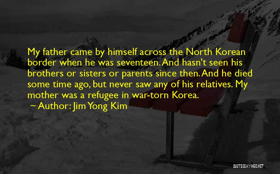 The Border Quotes By Jim Yong Kim