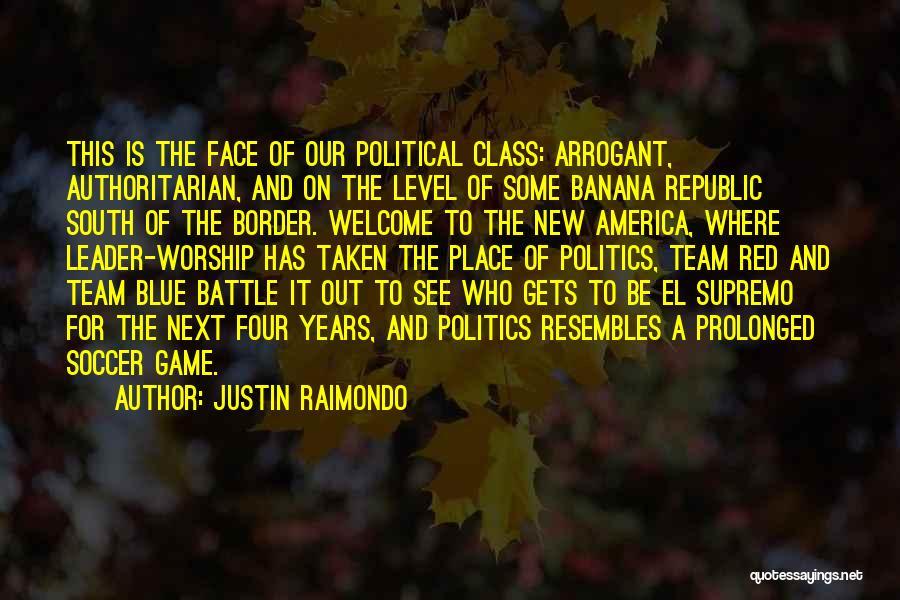 The Border Quotes By Justin Raimondo