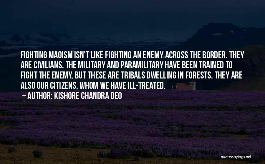 The Border Quotes By Kishore Chandra Deo