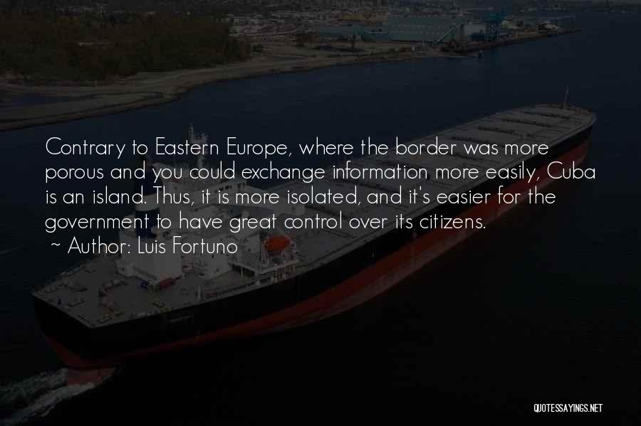 The Border Quotes By Luis Fortuno