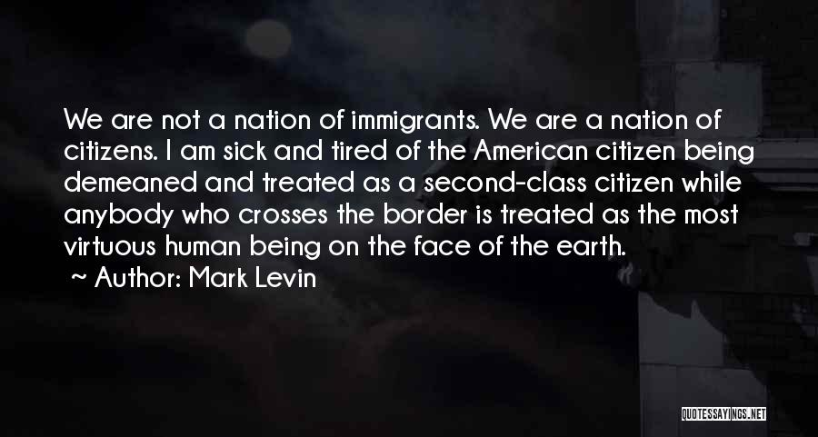 The Border Quotes By Mark Levin