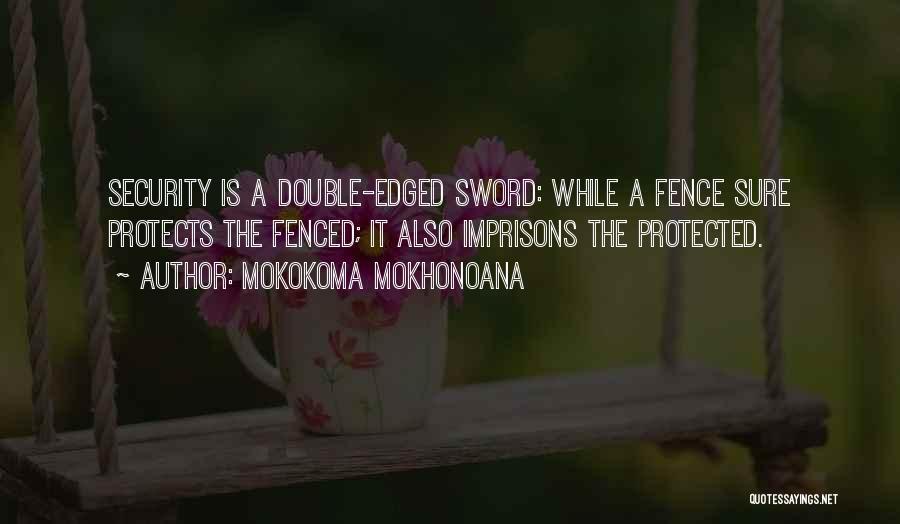 The Border Quotes By Mokokoma Mokhonoana