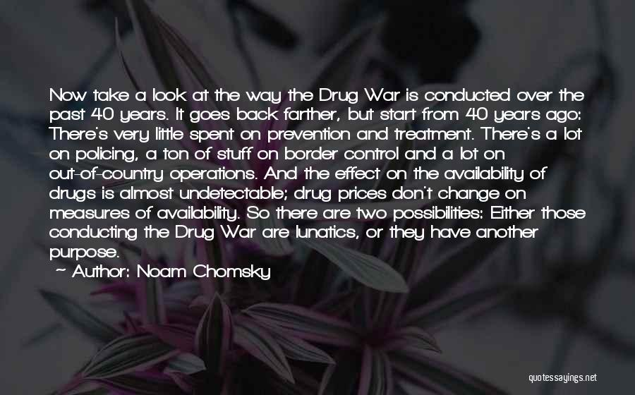 The Border Quotes By Noam Chomsky