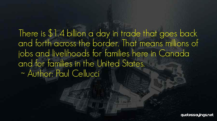 The Border Quotes By Paul Cellucci