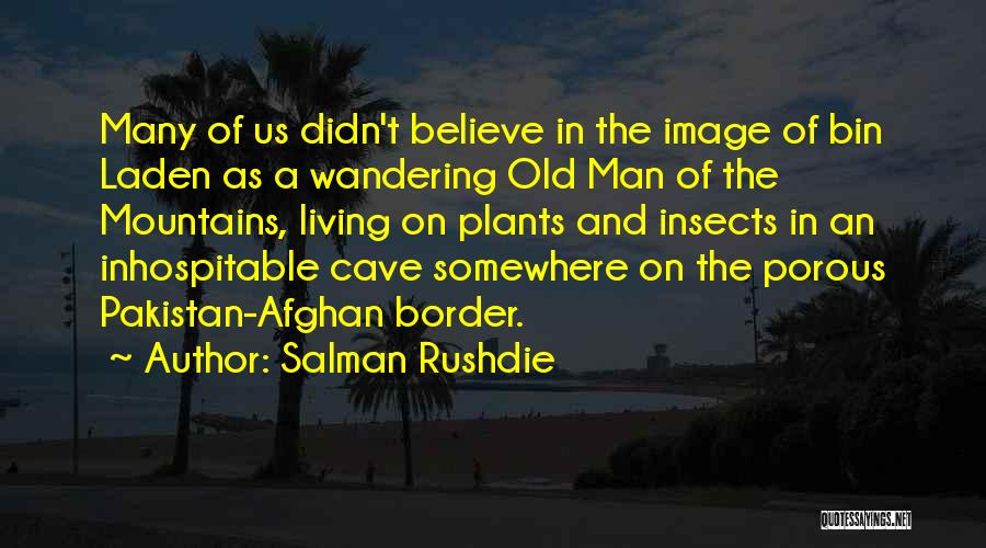 The Border Quotes By Salman Rushdie