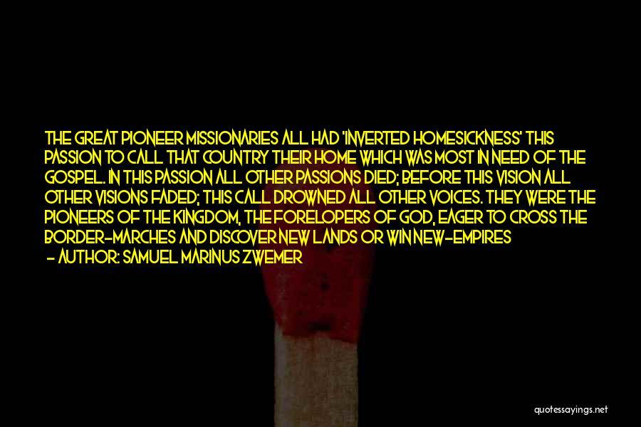 The Border Quotes By Samuel Marinus Zwemer