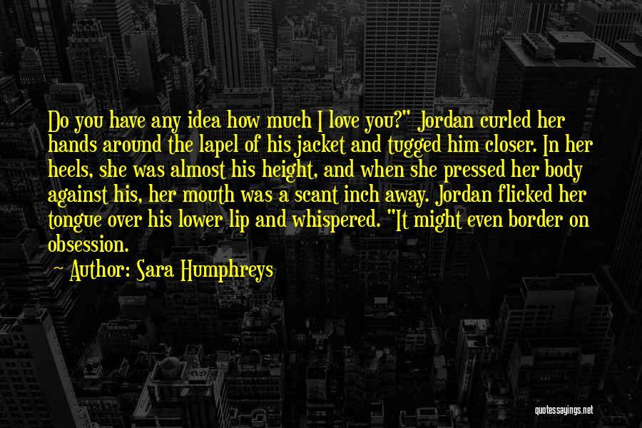 The Border Quotes By Sara Humphreys