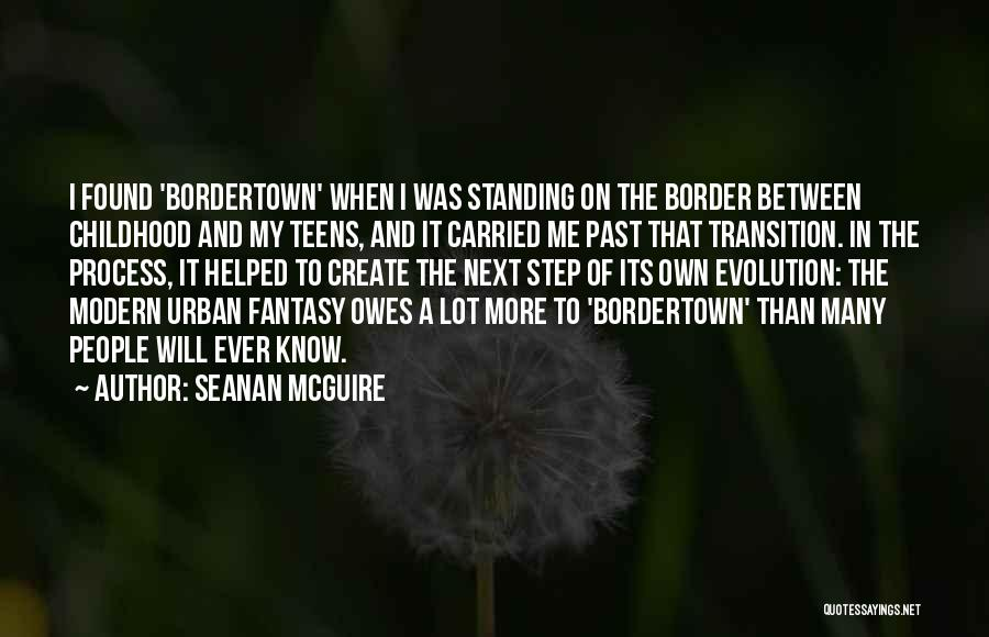The Border Quotes By Seanan McGuire