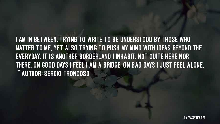 The Border Quotes By Sergio Troncoso