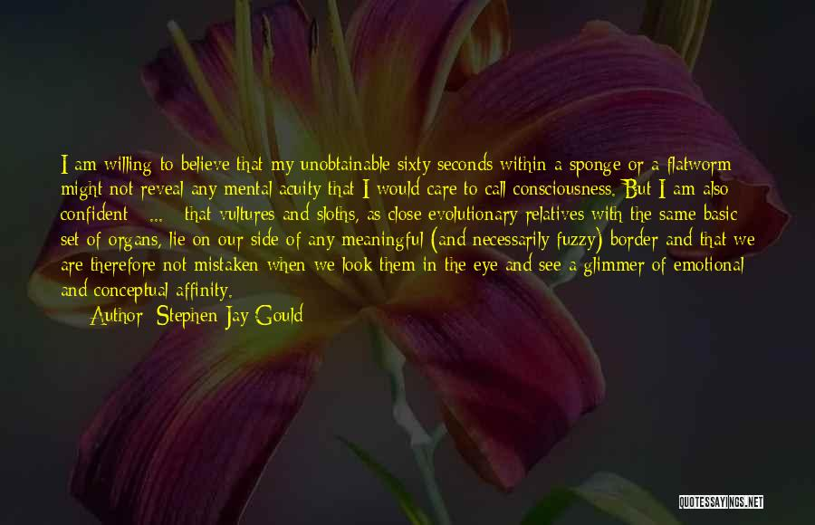 The Border Quotes By Stephen Jay Gould