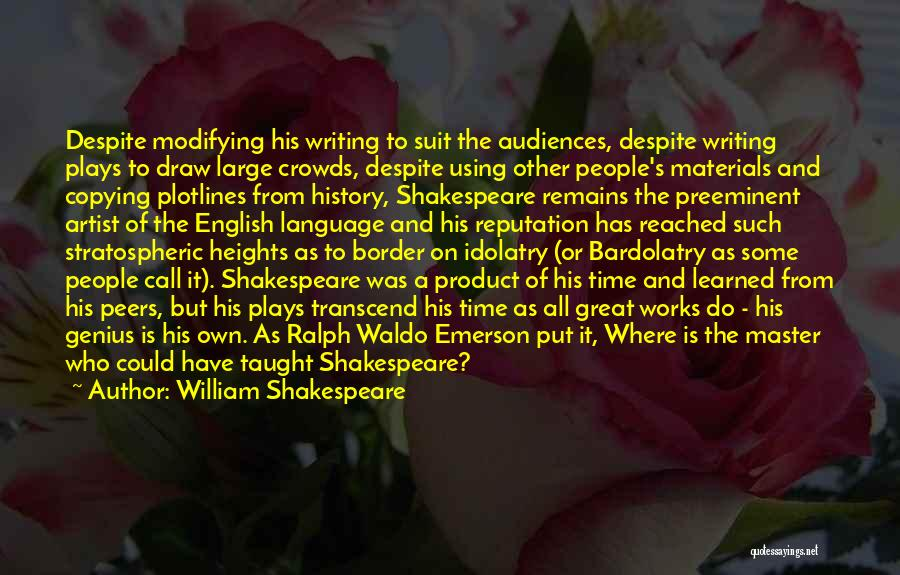 The Border Quotes By William Shakespeare