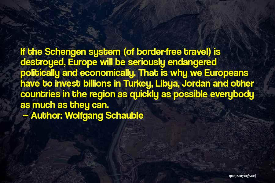 The Border Quotes By Wolfgang Schauble