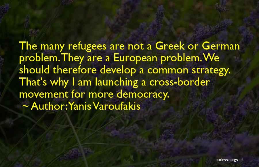 The Border Quotes By Yanis Varoufakis