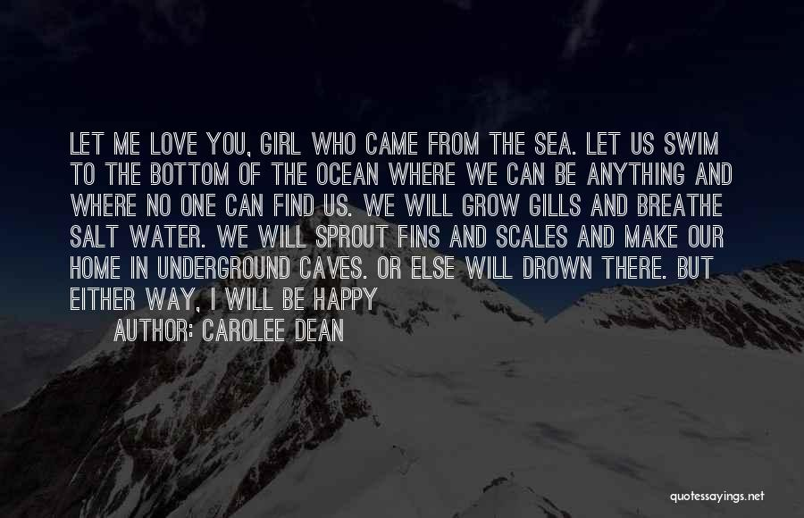 The Bottom Of The Sea Quotes By Carolee Dean