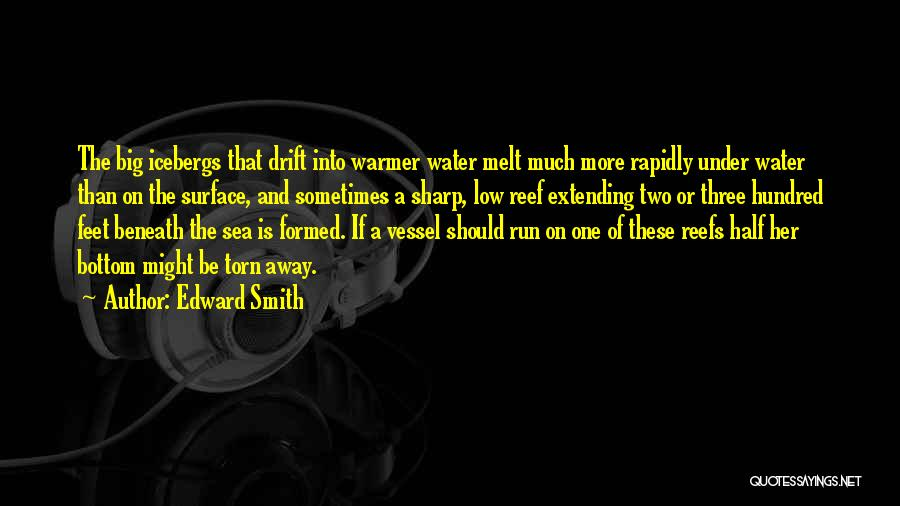 The Bottom Of The Sea Quotes By Edward Smith