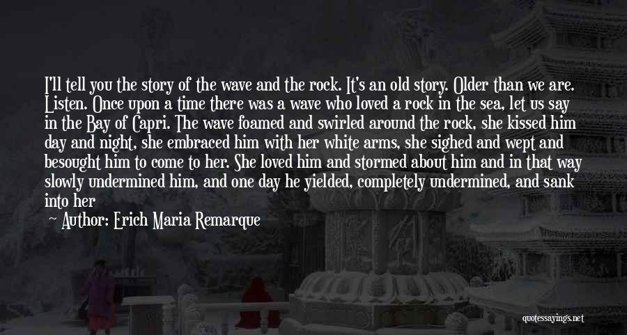 The Bottom Of The Sea Quotes By Erich Maria Remarque