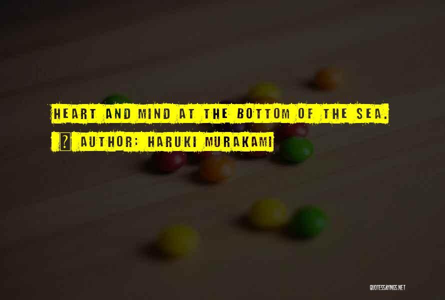 The Bottom Of The Sea Quotes By Haruki Murakami