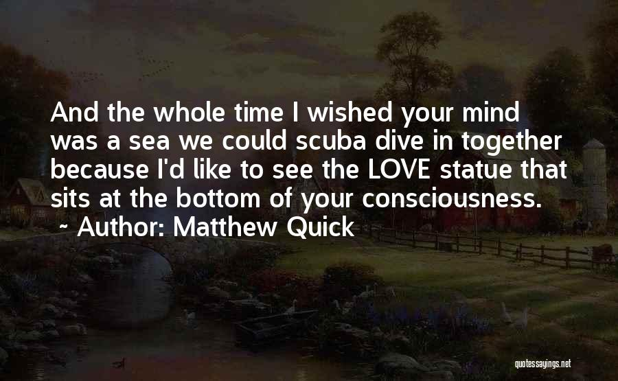 The Bottom Of The Sea Quotes By Matthew Quick